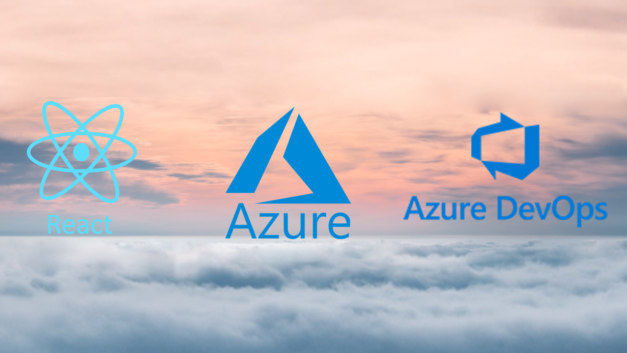 How to deploy a React Application to Microsoft Azure with Azure DevOps